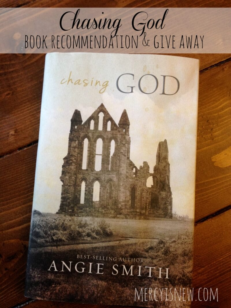 Chasing God Book Recommendation & Give Away @mercyisnew.com