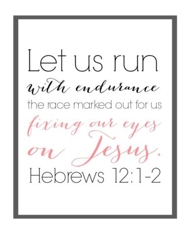 Fix our eyes on Jesus FREE PRINTABLE  MercyIsNew.com