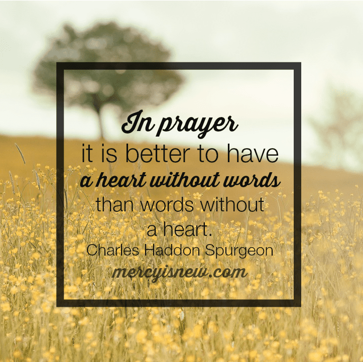 For When You Don't Have Words to Pray