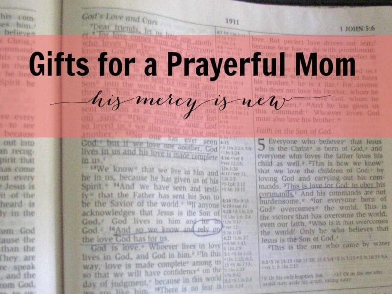 Gifts for a Prayerful Mom SLIDER