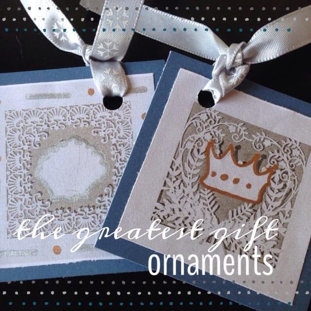 The Greatest Gift Ornaments @mercyisnew.com
