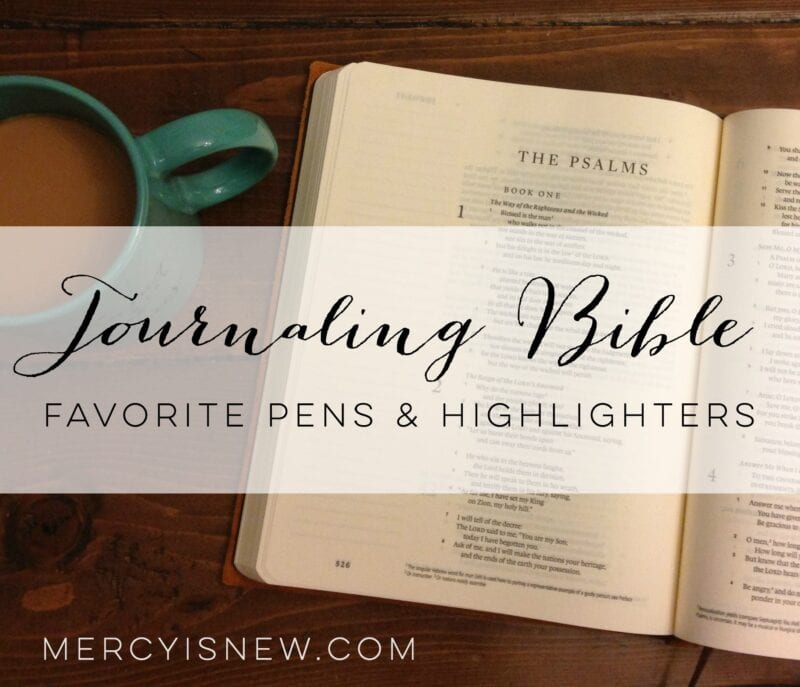 Journaling Bible Favorite Pens  MercyIsNew.com