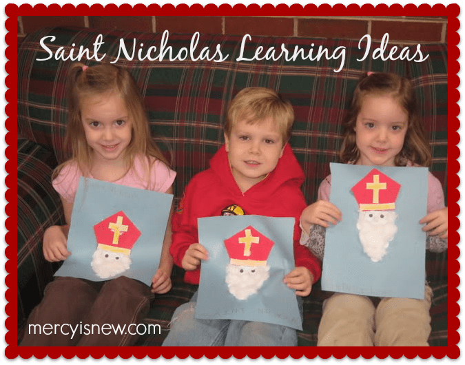 Saint Nicholas Learning Ideas @mercyisnew.com