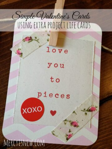 Simple Valentine's Cards using EXTRA Project Life cards @mercyisnew.com