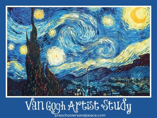 Van Gogh Artist Study @preschoolersandpeace.com