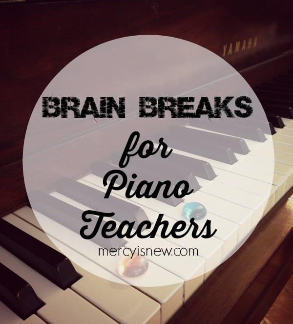 Brain Breaks for Piano Teachers