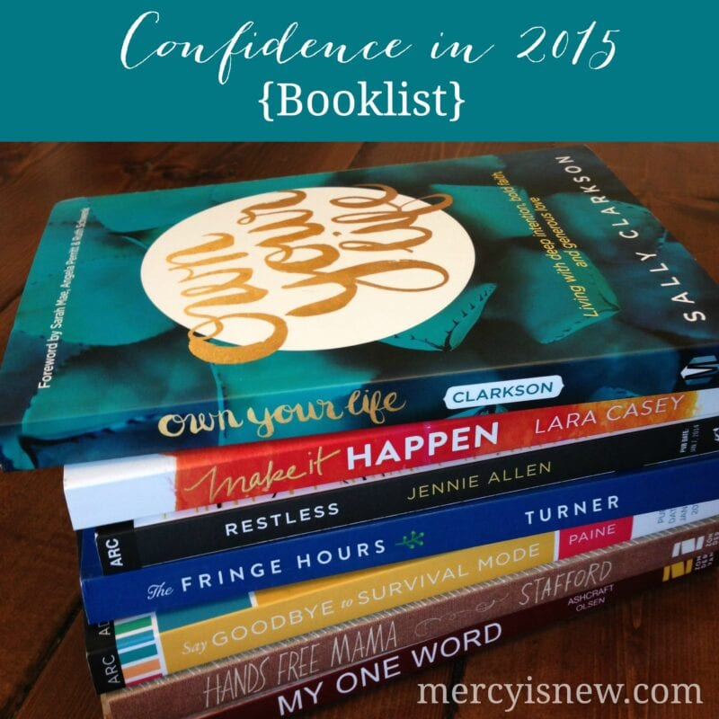 Confidence in 2015 Booklist  MercyIsNew.com