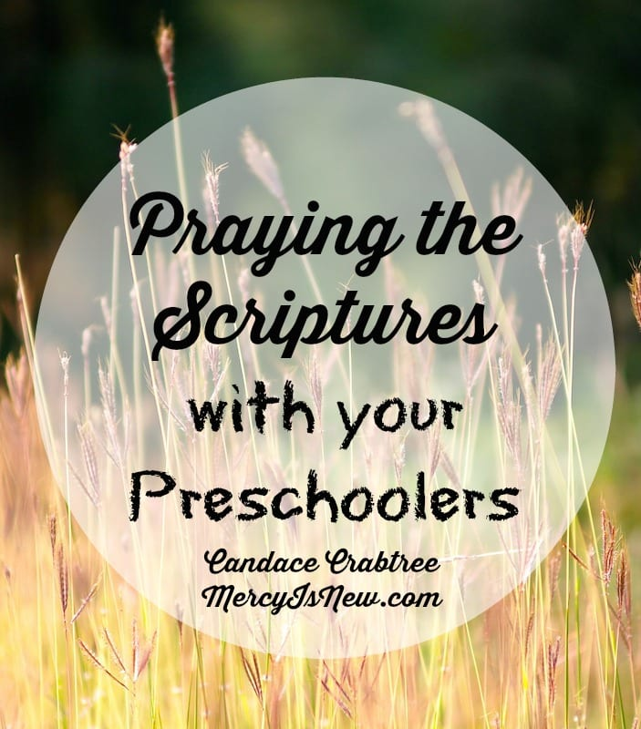Praying Scriptures with Preschoolers