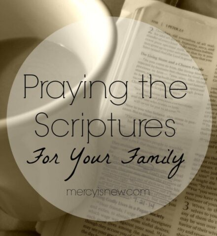 Praying Scriptures for Family