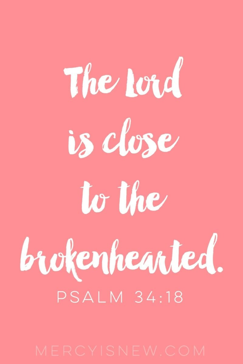 Image result for god is closer to the brokenhearted verse